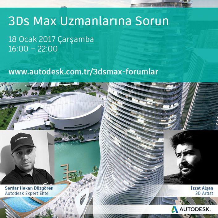 Autodesk 3Ds Max Uzmanlarına Sorun Online Etkinliği